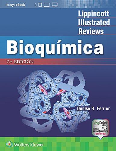 LIR. Bioquímica (Lippincott Illustrated Reviews Series) (Spanish Edition)