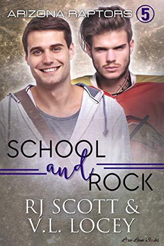 School and Rock (Raptors Book 5)