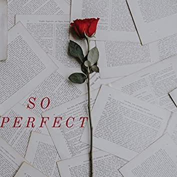 So Perfect
