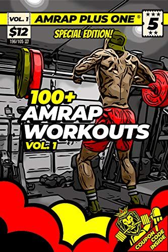 100+ AMRAP WORKOUTS VOL. 1 (AMRAP Plus One Training Programs) (English Edition)