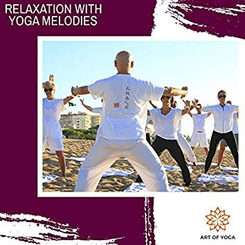 Relaxation With Yoga Melodies