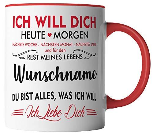 vanVerden Tasse - Ich will dich heute & morgen Ich liebe dich - Wunschname anpassbar personalisiert - beidseitig Bedruckt - Valentinstag Geschenk Idee, Tassenfarbe:Weiß/Rot