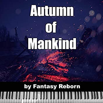 """Autumn of Mankind (From """"Gears of War 2"""")"""
