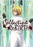 Collection ReBIRTH