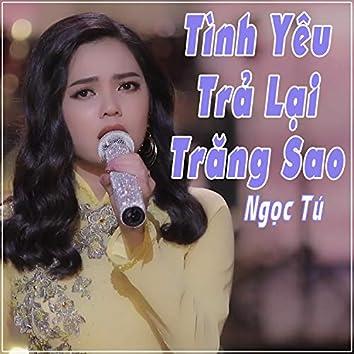 Tinh Yeu Tra Lai Trang Sao