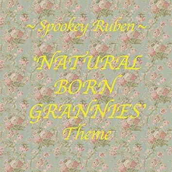 Natural Born Grannies Theme