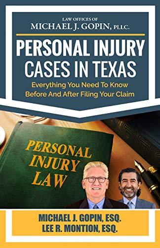 Compare Textbook Prices for Personal Injury Cases In Texas: Everything You Need To Know Before And After Filing Your Claim  ISBN 9781951149321 by Gopin, Michael J.,Montion, Lee R.