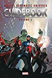 Marvel Cinematic Universe Guidebook: The Avengers Initiative (Guidebook to the Marvel Cinematic Universe) - Mike O'Sullivan