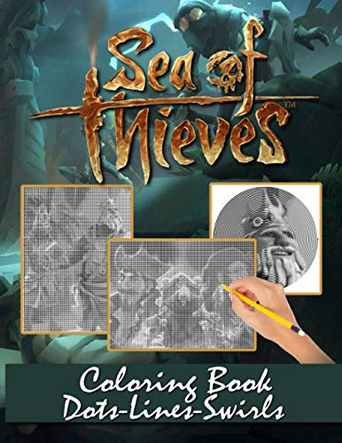 Sea Of Thieves Dots Lines Swirls Coloring Book: Activity New Kind Books For Kids And Adults With Exclusive Images