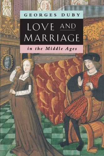 Love and Marriage in the Middle Ages