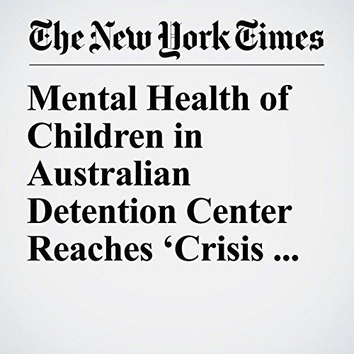 Mental Health of Children in Australian Detention Center Reaches 'Crisis Point' copertina