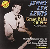 Great Balls of Fire & Other Hits