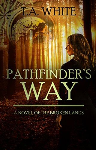 Pathfinder's Way (The Broken Lands Book 1) (English Edition)