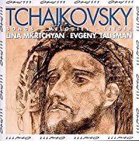 Tchaikovsky: Songs / Melodies / Lieder by Lina Mkrtchuyon