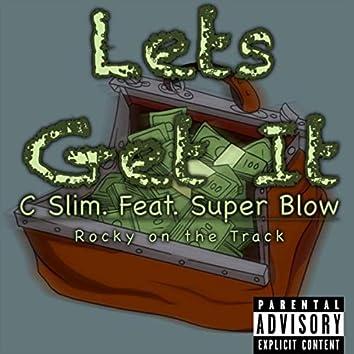 Lets Get It (feat. Super Blow)