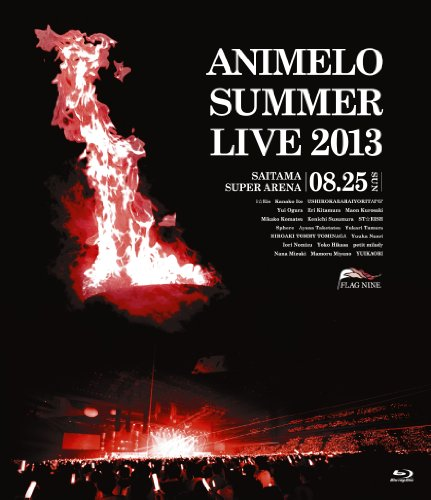 Animelo Summer Live 2013 -FLAG NINE-8.25 Blu-ray