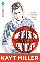 The Importance of Being Kennedy's: The Flynns Book 5