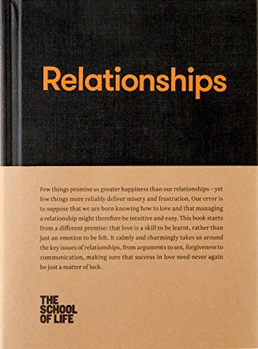 Relationships (The School of Life Library)