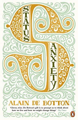 Status Anxiety [Lingua Inglese]