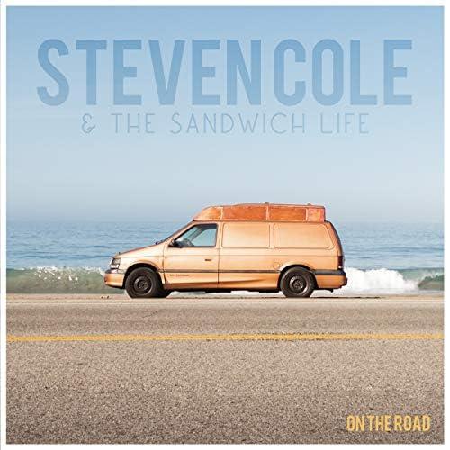 Steven Cole & The Sandwich Life