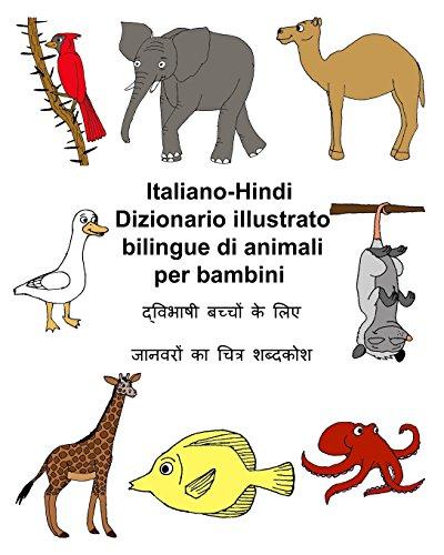 Italiano-Hindi Dizionario illustrato bilingue di animali per bambini