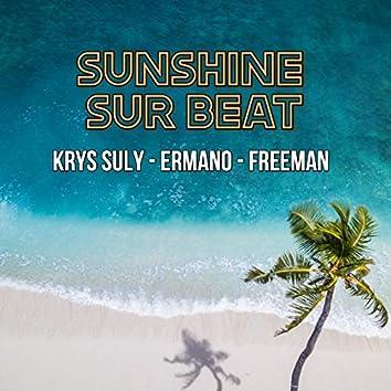 Sunshine sur beat (feat. Ermano, Freeman)