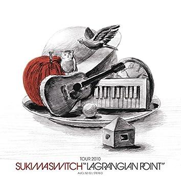 "Sukimaswitch Tour 2010 ""Lagrangian Point"""