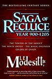 Saga of Recluce, Year 900-1205: (The Towers of the Sunset, The White Order, The Magic Engineer, Colors of Chaos)