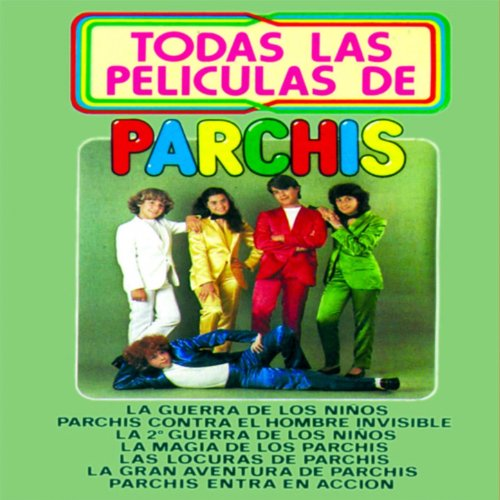 Parchis y el Mago (From la Magia de los Parchis)