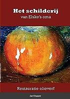 Het schilderij van Elske's oma: Restauratie olieverf