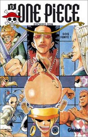 One piece - Tome 13: Sois forte !!!
