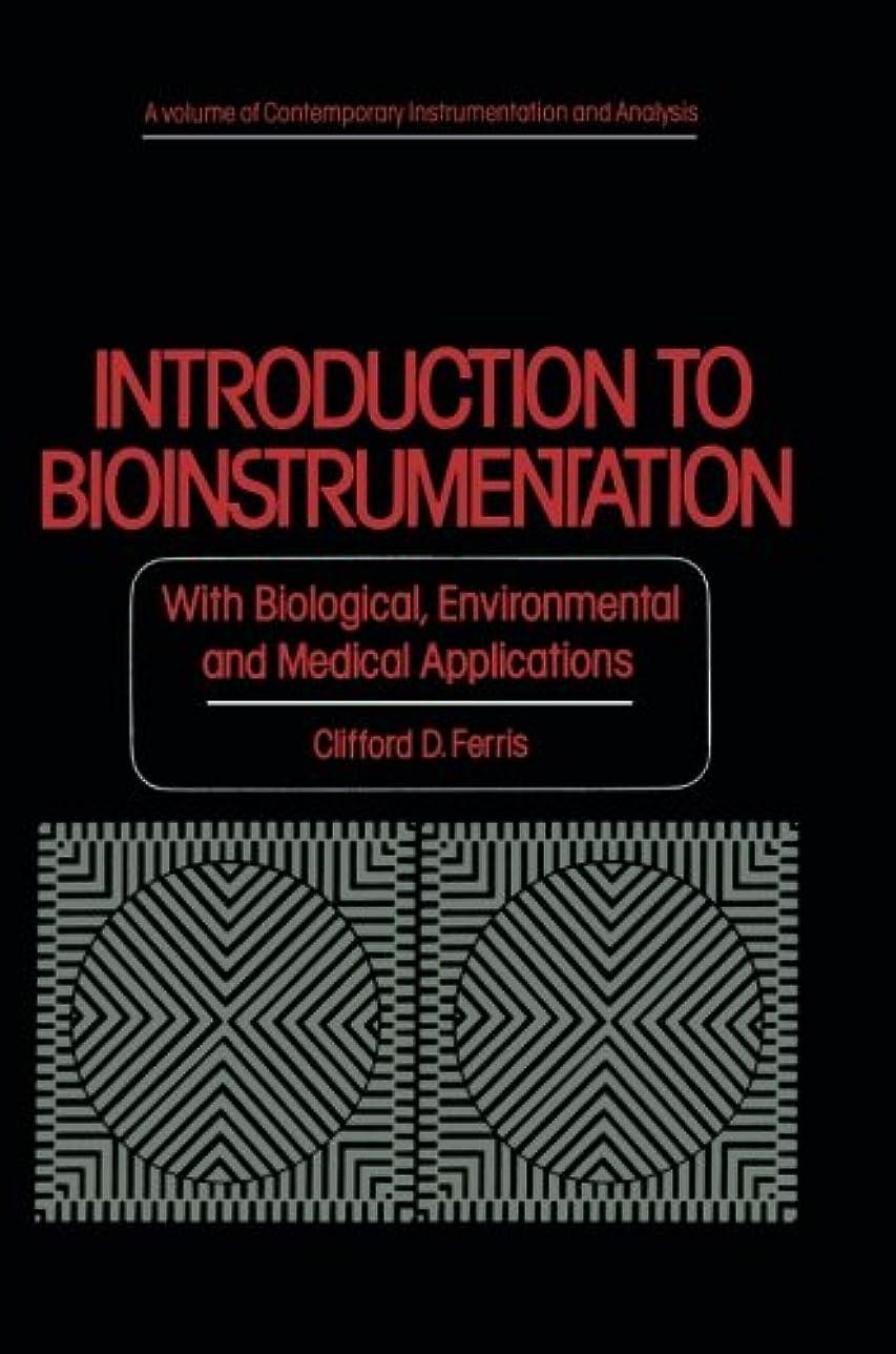 セールスマンシングル本当のことを言うとIntroduction to Bioinstrumentation: With Biological, Environmental, and Medical Applications (Contemporary Instrumentation and Analysis)