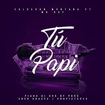 Tu Papi (feat. Mr Ray)