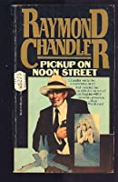 Pick-Up on Noon Street (Pocket Gray Stripe, 2846) 0345332113 Book Cover