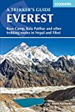 Everest: A Trekker's Guide: Base Camp, Kala Patthar and other trekking routes in Nepal and Tibet (Cicerone Trekking Guides) (English Edition)