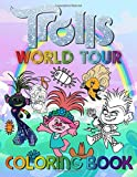Trolls World Tour Coloring Book: Trolls World Tour Coloring Books For Adults