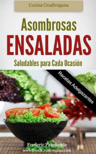 Ensaladas Saludables Para Cada Ocasión eBook: Patenaude, Frederic, Novotna, Emilie: Amazon.es: Tienda Kindle