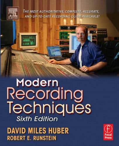Modern Recording Techniques, Sixth Edition (Audio Engineering Society Presents)