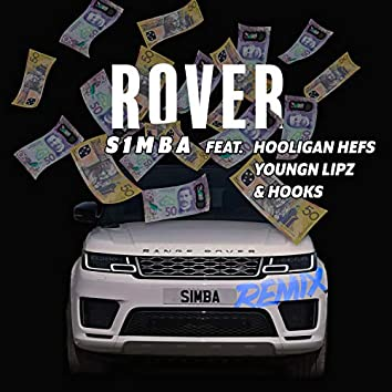Rover (Remix) [feat. Hooligan Hefs, Youngn Lipz and Hooks]