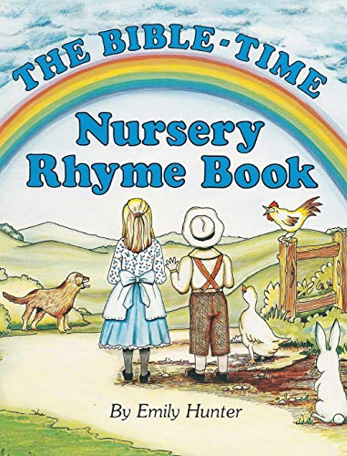 Compare Textbook Prices for The Bible-Time Nursery Rhyme Book Illustrated Edition ISBN 9781478711827 by Hunter, Emily