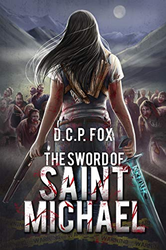 The Sword of Saint Michael by D.C.P. Fox  ebook deal