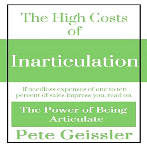 The High Costs of Inarticulation audiobook cover art