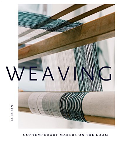 Weaving: Contemporary Makers