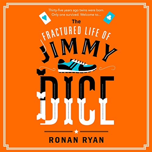 The Fractured Life of Jimmy Dice audiobook cover art