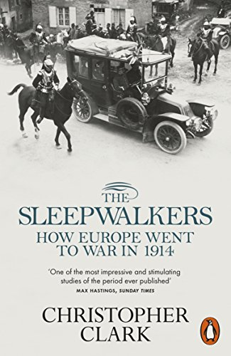 The Sleepwalkers: How Europe Went to War in 1914の詳細を見る