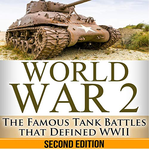 World War 2: Tank Battles: The Famous Tank Battles That Defined WWII Titelbild
