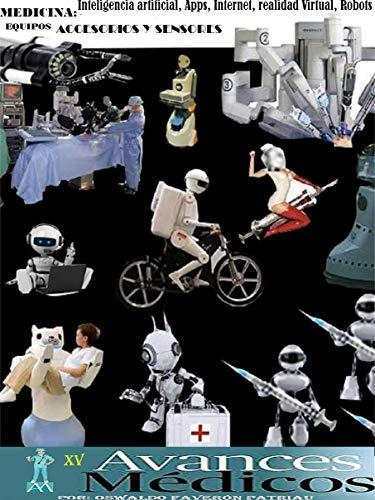 Aplicación a la medicina: Inteligencia artificial, Apps, Internet, Realidad virtual, Ondas acústicas y Ultrasónicas