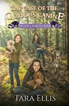 The Case of the Curious Canine (Samantha Wolf Mysteries) (Volume 7)