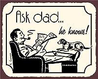 素晴らしいティンサインお父さんに質問hellip;彼は知っています! ヴィンテージレトロなアルミ金属サイン壁の装飾