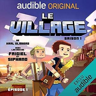 Couverture de Le village - Saison 1. Le Pilote